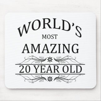 World's Most Amazing 20 Year Old. Mouse Pad