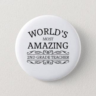 World's most amazing 2nd grade teacher pinback button