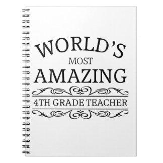 World's Most amazing 4th grade teacher Spiral Notebook