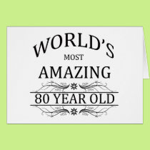 World's Most Amazing 80 Year Old Card