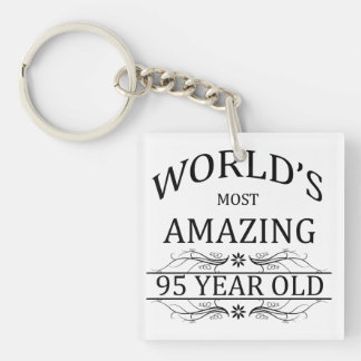 World's Most Amazing 95 Year Old Single-Sided Square Acrylic Keychain