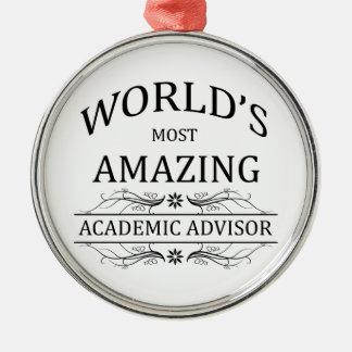 World's Most Amazing Academic Advisor Metal Ornament
