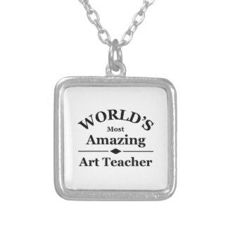 World's most amazing Art Teacher Silver Plated Necklace