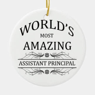 World's Most Amazing Assistant Principal Ceramic Ornament