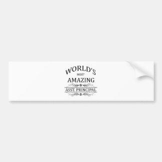 World's Most Amazing Asst. Principal Bumper Sticker