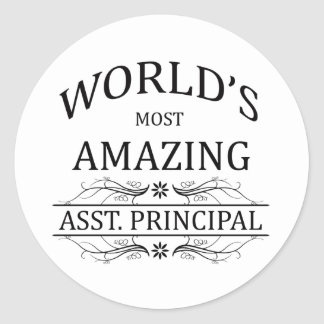 World's Most Amazing Asst. Principal Classic Round Sticker