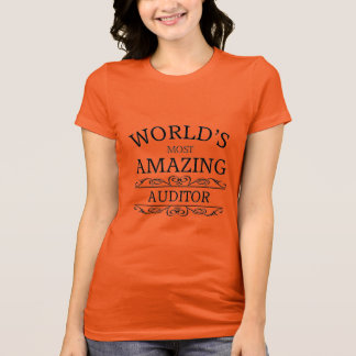 World's most amazing Auditor T-Shirt
