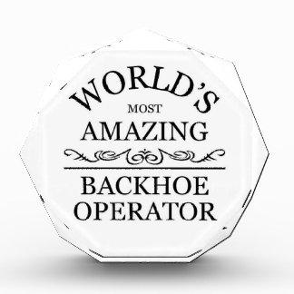 World's most amazing Backhoe Operator Acrylic Award