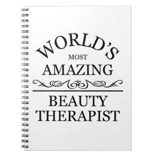 World's most amazing Beauty Theraphist Notebook