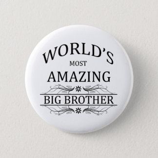 World's Most Amazing Big Brother Button