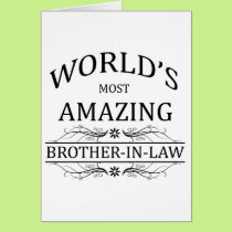 World's Most Amazing Brother-In-Law Card