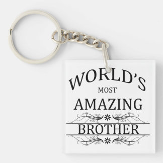 World's Most Amazing Brother Single-Sided Square Acrylic Keychain