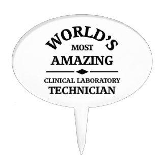 World's most amazing Clinical Laboratory Technicia Cake Topper