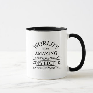 World's most amazing Copy Editor Mug