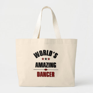 World's most amazing dancer large tote bag