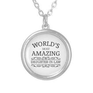 World's most amazing  daughter in law silver plated necklace