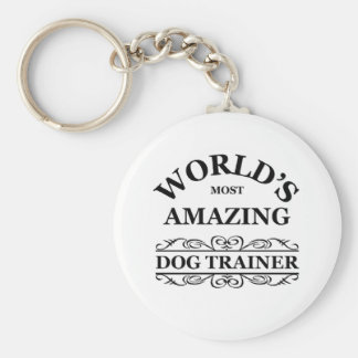 World's most amazing Dog Trainer Key Chain