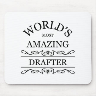 World's most amazing Drafter Mouse Pad