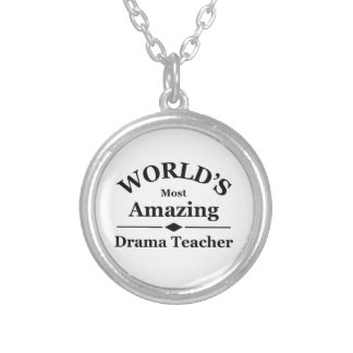 World's most amazing Drama Teacher Silver Plated Necklace