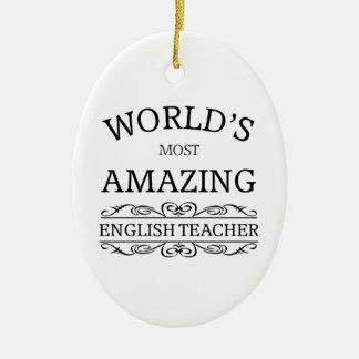 World's most amazing english teacher ceramic ornament