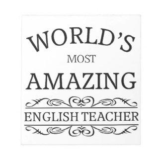 World's most amazing english teacher notepad