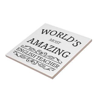 World's most amazing english teacher tile