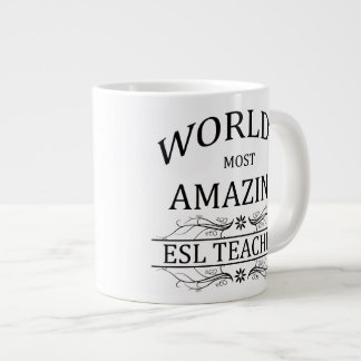 World's Most Amazing ESL Teacher Large Coffee Mug