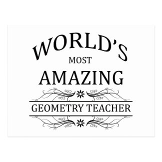 World's Most Amazing Geometry Teacher Postcard