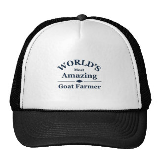 World's most amazing Goat Farmer Trucker Hat