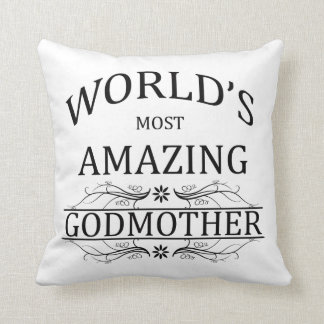 World's Most Amazing Godmother Throw Pillows