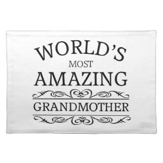 World's most amazing Grandmother Placemat