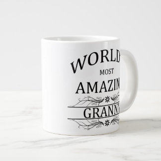 World's Most Amazing Granny Giant Coffee Mug