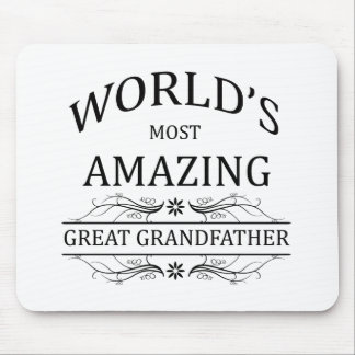 World's Most Amazing Great Grandfather Mouse Pad
