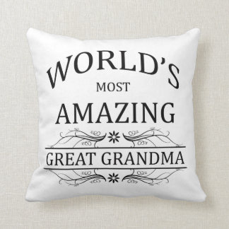 World's Most Amazing Great Grandma Throw Pillow