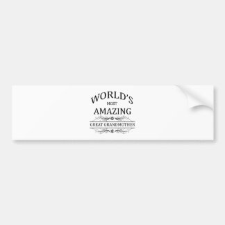 World's Most Amazing Great Grandmother Bumper Sticker
