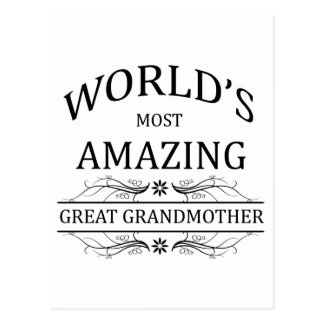 World's Most Amazing Great Grandmother Postcard