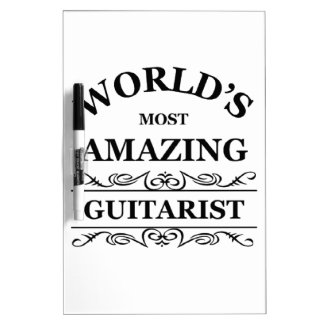 World's most amazing Guitarist Dry Erase Whiteboard