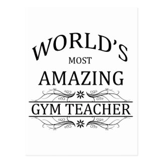 World's Most Amazing Gym Teacher Postcard