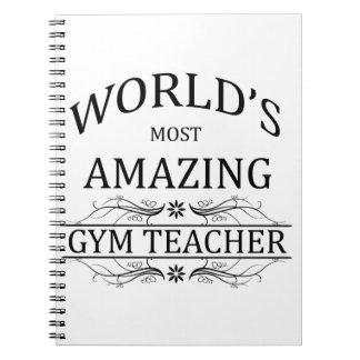World's Most Amazing Gym Teacher Spiral Notebook