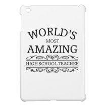 World's most amazing High School Teacher Case For The iPad Mini