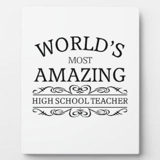 World's most amazing High School Teacher Display Plaques
