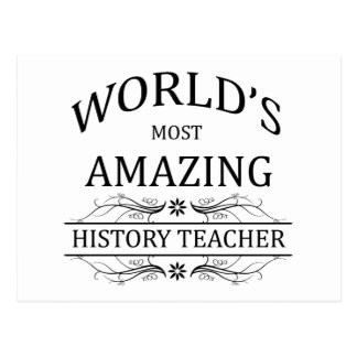 World's Most Amazing History Teacher Postcard