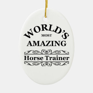 World's most amazing Horse Trainer Double-Sided Oval Ceramic Christmas Ornament