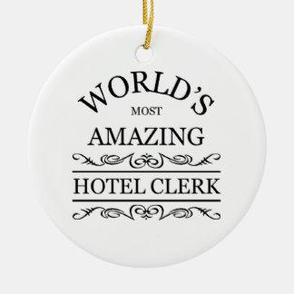 World's most amazing hotel clerk ceramic ornament
