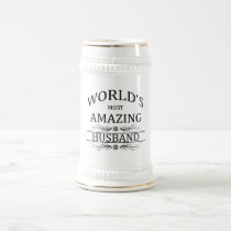 World's Most Amazing Husband Beer Stein