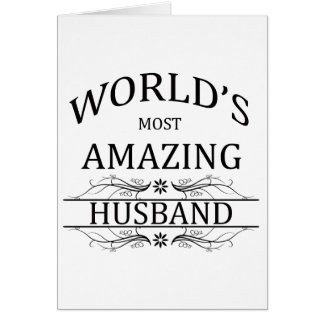 World's Most Amazing Husband Card