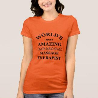World's most amazing Massage Therapist T-Shirt