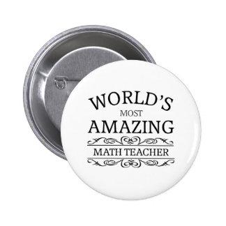 World's most amazing math teacher pinback button