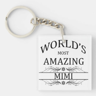 World's Most Amazing Mimi Keychain