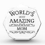 World's most amazing Mom Acrylic Award